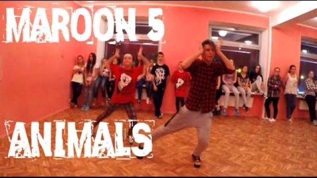 Maroon 5 - Animals | Choreography by Viacheslav Vlasylenko